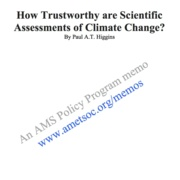 How Trustworthy Are Scientific Assessments of Climate Change?
