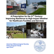 A Prescription for the 21st Century: Improving Resilience to High-Impact Weather for Healthcare Facilities and Services