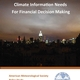 Climate Information Needs for Financial Decision Making